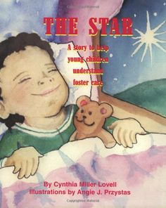 The Star...a story to help young children understand foster care