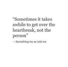 So so true ❤️ it's like you can't even believe that the heartbreak actually happened. Still can't even believe it....but I'm learning to let go and let God. All things happen for a reason, even when we aren't too sure of the reason. For now, my heart will go on
