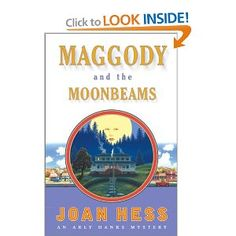 Maggody and the Moonbeams (Arly Hanks Mysteries) Joan Hess
