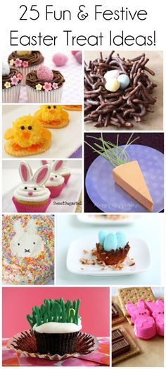 25 Fun and Festive Easter Treat Ideas! #easter