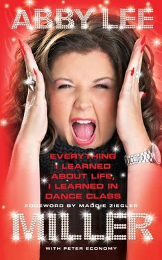 The insanely popular Abby Lee Miller franchise buckles its tap shoes and dances to a bookstore near you! The personality of Lifetime shares how she does it and why she does it: Her mother was her first dance mom.