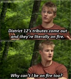 oh silly Cato, you already are on fire! :D