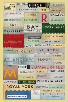 This found type poster celebrates the Toronto Transit Commission subway stations that still use the original typeface: Toronto Subway. The tiles have been merged together to build a rich, tiled mosaic of the Toronto underground. By Jonathan Guy. Toronto Subway, Quebec Montreal, I Am Canadian, Canadian History, Restaurant Logo, Toronto Travel, Type Posters, Toronto Canada, Canada Eh