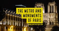 The Metro and Monuments of Paris