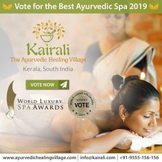 Make Kairali-The Ayurvedic Healing Village the winner of the World Luxury Spa Award, 2019 with your valuable love and support. Ayurvedic Healing, Luxury Spa, Awards, World, The World