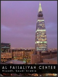 Al Faisaliyah Center, Riyadh, Saudi Arabia