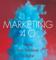 The fourth iteration of Phil Kotler's landmark work emphasizes the convergence of new and traditional marketing to lead consumers to brand advocacy. Marketing Association, American, Digital