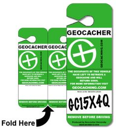 Geocaching Placard - In Case of Emergency - Put cache ID or coords on placard. If something goes wrong, you can be located. Smart!