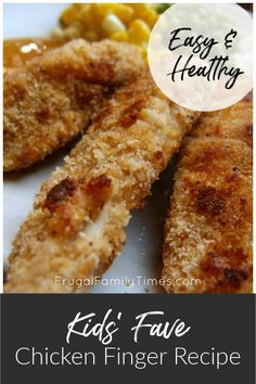 Low Unwanted Fat Cooking For Weightloss Easy, Healthy, Kid-Approved Chicken Finger Recipe. This Is A Simple Meal That Kids Will Love Can Be Made Quickly On A Weeknight - And Freezes Really Well To Make Ahead. Homemade Chicken Fingers, Healthy Chicken Fingers, Chicken Finger Recipes, Easy Family Meals, Easy Meals, Family Recipes, Frugal Family, Roast Recipes, Steak Recipes