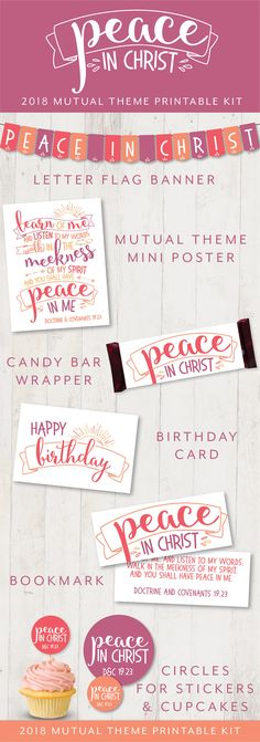This kit is jam-packed with downloads featuring the 2018 LDS Youth Mutual Theme Peace in Christ with beautiful, fun handlettered typography. Perfect for New Beginnings, Young Women in Excellence, and Girls Camp, or just decorating your classroom or bulletin board! All files are PDFs. Download Includes: LETTER FLAGS FOR BANNER spelling out Peace in Christ. Fits 3 flags on each of 5 pages. Cut out and string across a chalkboard, bulletin board, or podium. BIRTHDAY CARD which can accompany a…