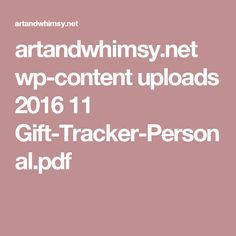 artandwhimsy.net wp-content uploads 2016 11 Gift-Tracker-Personal.pdf