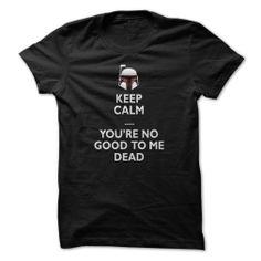 Keep Calm Boba Fett Buy Now for SALE >>>https://www.sunfrogshirts.com/Keep-Calm-Boba-Fett.html?7782