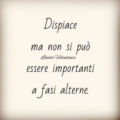 citazioni frasi aforismi Linda Valentinis Words Quotes, Art Quotes, Love Quotes, Motivational Quotes, Inspirational Quotes, Italian Phrases, Italian Quotes, Boys Are Stupid, The Ugly Truth