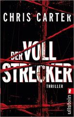 Rezension: Der Vollstrecker - Chris Carter - Mordsbuch.net