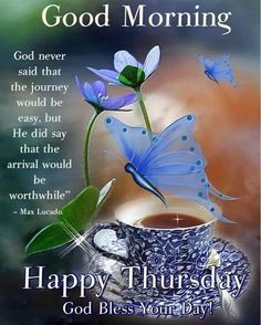 Happy Thursday Pictures, Good Morning Happy Thursday, Happy Thursday Quotes, Thankful Thursday, Good Morning Messages, Good Morning Greetings, Good Morning Quotes, Thursday Greetings, Good Morning Inspiration