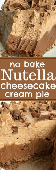 No Bake Nutella Cheesecake Cream Pie | Nutella Dessert | Cheesecake | Pie | No bake Nutella cheesecake cream pie is always a hit! Two layers of creamy & sweet Nutella cheesecake inside a premade chocolate graham cracker crust. Only 5 ingredients needed for this simple and delicious no bake dessert. #easydessertrecipes #cheesecake #nobake