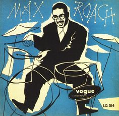 Max Roach. Label: Vogue LD 014 (1952) Design: Pierre Merlin.