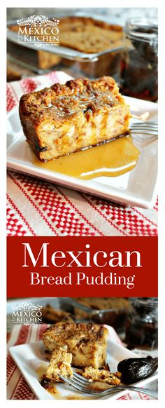 How to make Mexican bread puding │Mexican bread pudding is also made at home – a good tool for savvy homemakers that like to make good use of leftover bread. #mexicanfood #mexicancuisine #pudin #desserts #mexicoinmykitchen