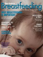 your guide to breastfeeding magazine: available in English, Spanish, and Chinese.  Also Editions for African Americans and American Indian women