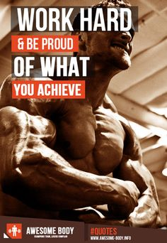 Work Hard And Be Proud Of What You Achieve | Motivation Quotes