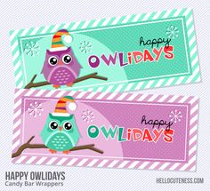 {Free Printable} Happy Owlidays Candy Bar Wrappers from Hello, Cuteness! Reminds me of my sister!