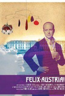 Felix Austria Release Date : 1st Jan 2013, Cast:Felix Pfeifle,Otto von Habsburg