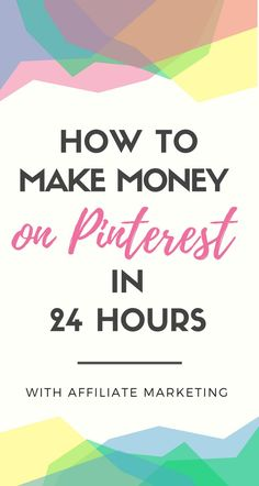 How to Make Money on Pinterest in 24 Hours with Affiliate Marketing