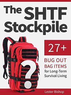 FREE TODAY  The SHTF Stockpile: 27+ Bug Out Bag Items for Long-Term Survival Living (The SHTF Stockpile books, SHTF survival , SHTF plan) by Lester Bishop http://www.amazon.com/dp/B014FV1WP6/ref=cm_sw_r_pi_dp_QOacwb0E71S1W