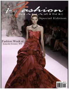 i-Fashion Mag. Fashion Week Special Edition  Special Coverage of Fshion week 2010 @ Lincoln Center