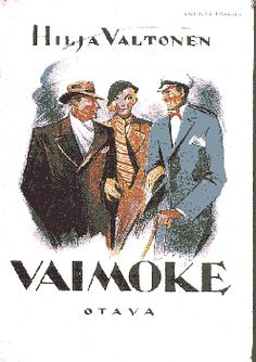 Hilja Valtonen: Vaimoke 1933 Books To Read, My Books, Real People, Of My Life, Book Covers, Childhood Memories, Nostalgia, Woman, History