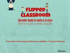 Algunas ideas sobre la Flipped classroom