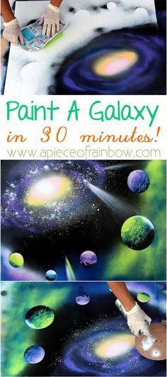 How to Spray Paint Art: Planets & Galaxy! Anyone can paint a galaxy in 30 minutes with these fun techniques!! | via A piece of rainbow