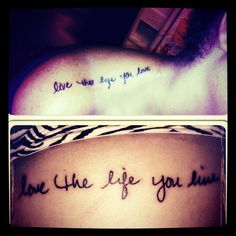 "Get a best friends tattoo! My besties part says ""Live the life you love"" and my part says ""love the life you live!"" :D-- WAAANNTT Finkler Bestie Tattoo, Bff Tattoos, Pin Up Tattoos, Best Friend Tattoos, I Tattoo, Tattoo Quotes, Inspiring Tattoos, Tattoo Addiction, Besties"