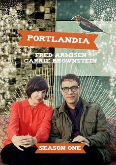 *Portlandia* ♪The dream of the 90's is alive in Portland~