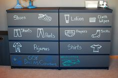Really fun way to label your kids' dresser drawers — with chalkboard paint and chalk -or stick on labels, so that it doesn't wipe away-great way to teach children to put / get their own clothes- kiddos with learning challenges use a picture with printed label- I've used this system for years =)
