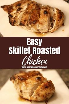 This quick and easy Skillet Roasted Chicken is perfect for dinner tonight. It comes together in less than 30 minutes and is loaded with a TON of flavor!! .  #chicken #dinner #dinnerinunder30minutes #quick #easy #skilletdinner #sparklesnsprouts