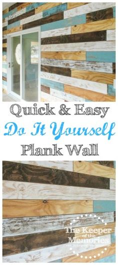 plank wall - quick and easy distressed