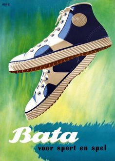 """Bata voor sport en spel"" (Bata for sport and play), Koen van Os, Netherlands, ca. 1952 #batashoes #bata120years #advertising"
