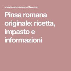 Pinsa romana originale: ricetta, impasto e informazioni