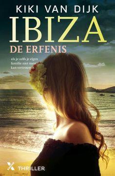 Ibiza de erfenis, opnieuw een zeer zomers boek van Kiki van Dijk! Ideaal voor in de zomervakantie, waar dan ook! #persoonlijke recensie