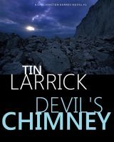 Literary Flits: Devil's Chimney by Tin Larrick + Giveaway