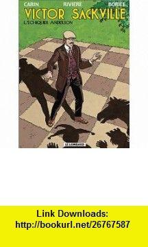 Victor Sackville, tome 17  LEchiquier Anderson (9782803617715) Francis Carin, Fran�ois Rivi�re, Gabrielle Boril , ISBN-10: 2803617714  , ISBN-13: 978-2803617715 ,  , tutorials , pdf , ebook , torrent , downloads , rapidshare , filesonic , hotfile , megaupload , fileserve