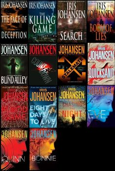 Eve Duncan Series by Iris Johansen -have The Face of Deception, The Killing Game, The Search, Body of Lies, Taking Eve,Hunting Eve, Silencing Eve, Eve,Quinn, Bonnie (print), Blind Alley, Countdown, Quicksand, Blood Game, Eight Days to Live, Chasing the Night(ebooks); yet to read -not interested in Stalemate