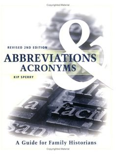 Abbreviations & Acronyms: A Guide for Family Historians
