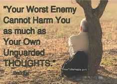 I chose this picture because it tells a true thing and this thing is that your mind is your worst enemy as he is where your thoughts come from and if he controlled your thoughts in a negative way he will lead you to a bad end.