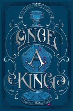 Cover Reveal: Once A King by Erin Summerill - On sale December 4, 2018! #CoverReveal