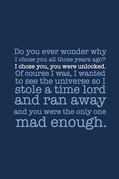 Tardis and doctor quote. The tardis is so completely awesome and I love her! Doctor Who Quotes, Don't Blink, Eleventh Doctor, Torchwood, Time Lords, Geek Out, Dr Who, Superwholock, Mad Men
