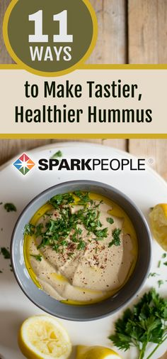 11 Ways to Make Tastier, Healthier Hummus. Hummus is so versatile check out these 11 ways to spice it up! | via @SparkPeople