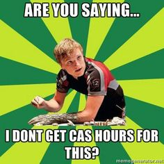 Hahahaha. It's super frustrating when they say we get hours but then we figure out we don't.