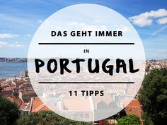 Falls ihr also gerade euren nächsten Urlaub in Portugal und Lissabon plant, haben wir 11 sonnige Tipps für euch.